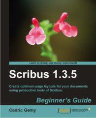 Scribus 1.3.5 beginner's guide