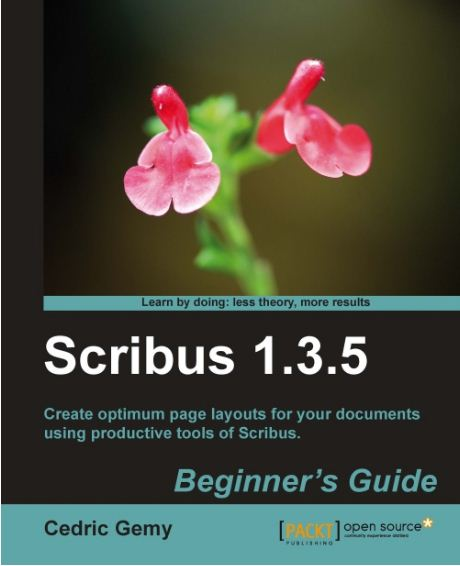Scribus 1.3.5 beginner's guide